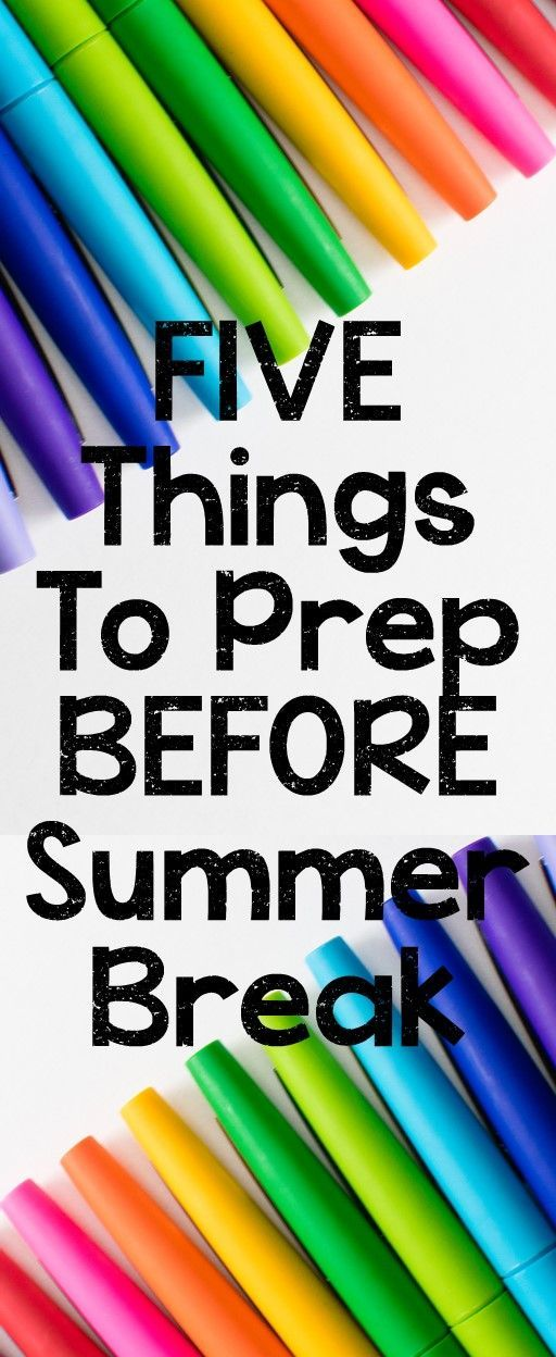 Five Things to Prep Your Children for Summer Break
